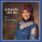 Con Sentimiento... Yolanda del Río Songs