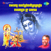 Swami Sukhabodhananda - Essence Of Geeta Vol 2 Songs