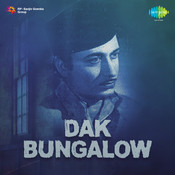 Dak Bungalow Songs