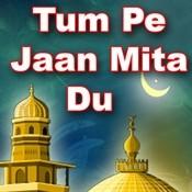Tum Pe Jaan Mita Du Songs