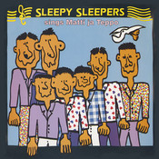 Sleepy Sleepers sings Matti ja Teppo (Remastered) Songs