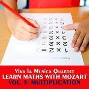 Learn Maths With Mozart, Vol. 3, Multiplication Songs