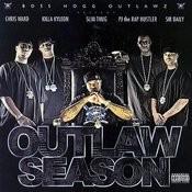 Outlaw Season 2005 Songs