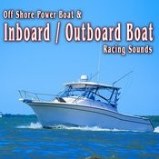Off Shore Power Boat & Inboard/Outboard Boat Racing Sounds Songs