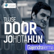 Tujse Door Jo Hota Hun Songs