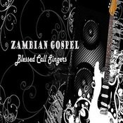 Blessed Call Singers Zambian Gospel, Pt. 3 Song