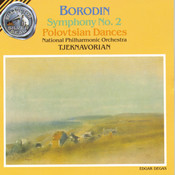 Borodin: Symphony No. 2 / Polovtsian Dances Songs