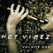 Hot Vibez, Vol. 1 Songs