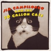 Jim Campilongo And The 10 Gallon Cats Songs