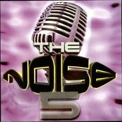 The Noise 5 Songs