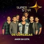 Amor Da Gota (Superstar) - Single Songs