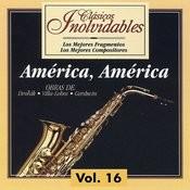 Clásicos Inolvidables Vol. 16, América América Songs