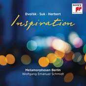Inspiration: Dvorák - Suk - Herbert Songs