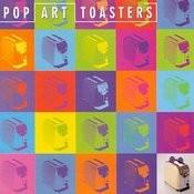 Pop Art Toasters Songs
