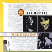 Verve Jazz Masters: The Bossa Nova Story Songs