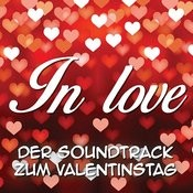 In Love. Der Soundtrack Zum Valentinstag Songs