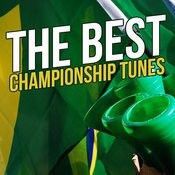 The Best Championship Tunes Songs