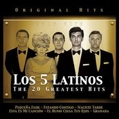 Los 5 Latinos. The 20 Greatest Hits Songs