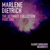 Marlene Dietrich - The Ultimate Collection - Part One Songs