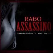 Rabo Assassino (Feat. Ready Neutro) Song