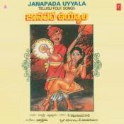 Janapada Uyyala Songs