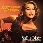 Sexy, Intimate And Swinging Sallie Blair. Complete Albums And Singles 1957-1962. Squeeze Me / Hello Tiger Songs