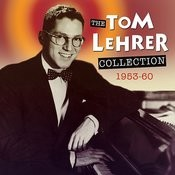 The Tom Lehrer Collection 1953-60 Songs