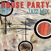 House Party: Jazz Mix, Vol. 4 Songs