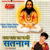 Ghat Ghat Mein Base Satnam Songs