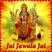 Jai Jawala Jai Songs