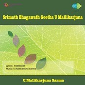 Srimath Bhagawath Geeta - U Mallikarjuna Songs