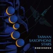 Taiwan Saxophone Stars Songs
