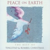 Peace On Earth: The Best Of Tingstad And Rumbel Songs