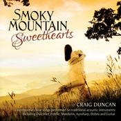 Smoky Mountain Sweethearts: Contemporary Love Songs Performed On Traditional Acoustic Instruments Songs