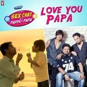 Love You Papa Song