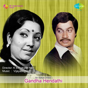Gandha Hendathi Songs