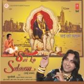 Sai Ko Salaam Songs