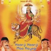 Haanji Haanji Ma Aayegi Songs