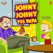 Johny Johny Yes Papa Songs