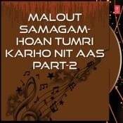 Malout Samagam-Hoan Tumri Karho Nit Aas Part-2 Songs