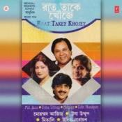Raat Takey Khojey Songs
