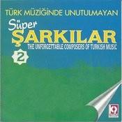 Türk Müziğinde Unutulmayan Süper Şarkılar, Vol.2 Songs