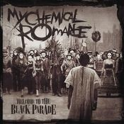 Welcome to the Black Parade Songs