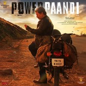 Power Paandi The Nomad - Veesum Kaathodadhaan Song