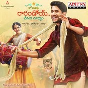 Raarandoi Veduka Choodham Songs