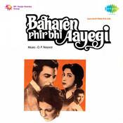 Baharen Phir Bhi Aayengi Songs