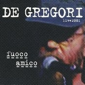 Fuoco Amico (Live 2001) Songs