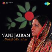 Moksha Ke Moti - Vani Jairam Songs