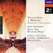 Byrd: 3 Masses, Taverner: Western Wind Mass etc. Songs