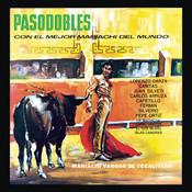 Pasodobles Con El Mejor Mariachi Del Mundo Songs